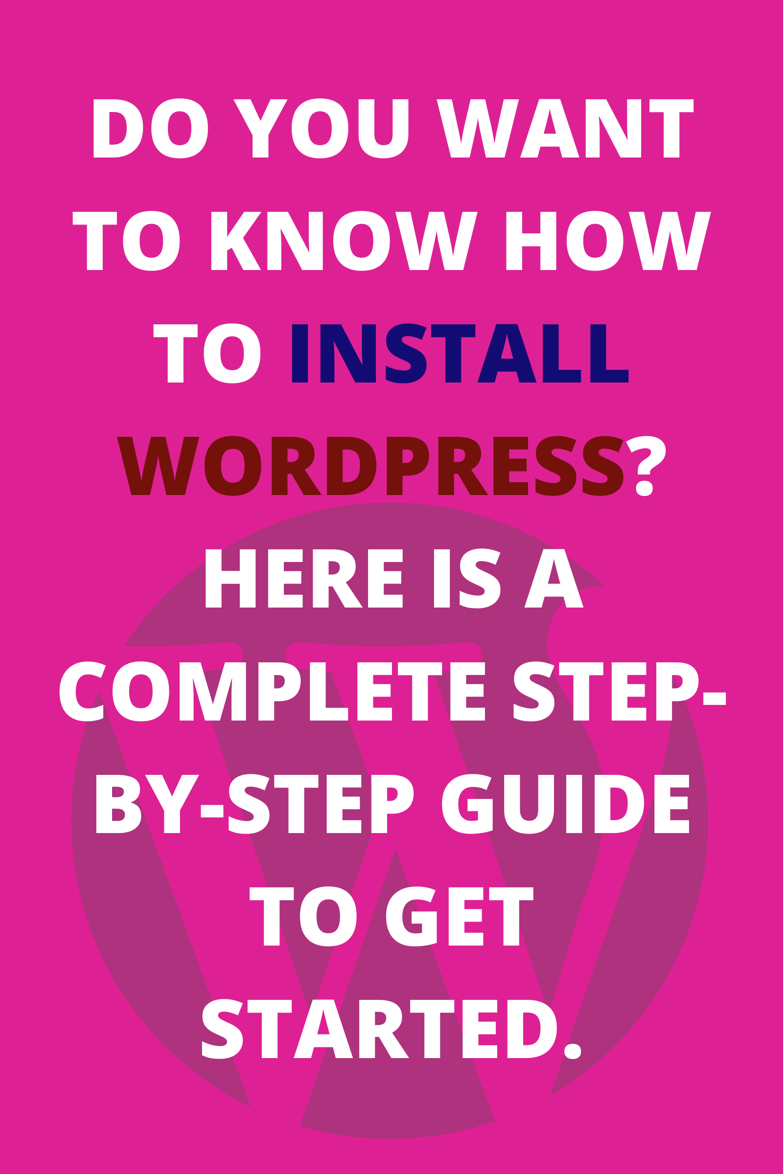 Do you want to know how to Install WordPress_ Here is a Complete Step-by-Step Guide to Get Started.